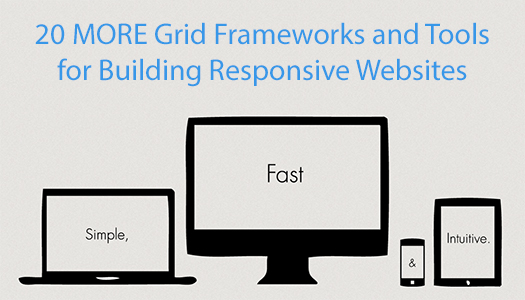 20-more-grid-frameworks-and-tools-for-building-responsive-websites