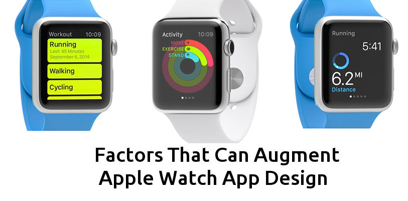 factors-that-can-augment-apple-watch-app-design